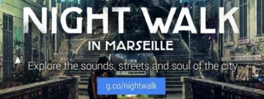 Google Night Walk: Κάντε μία βραδινή βόλτα στη Μασσαλία χωρίς να σηκωθείτε από την καρέκλα σας
