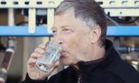 Ο Μπιλ Γκέιτς πίνει νερό από ανθρώπινα απόβλητα για να σώσει τον κόσμο